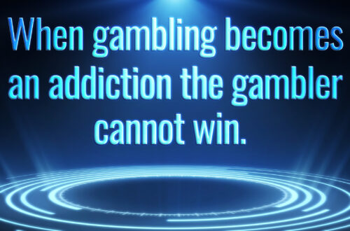 Gambling Is A Sickness