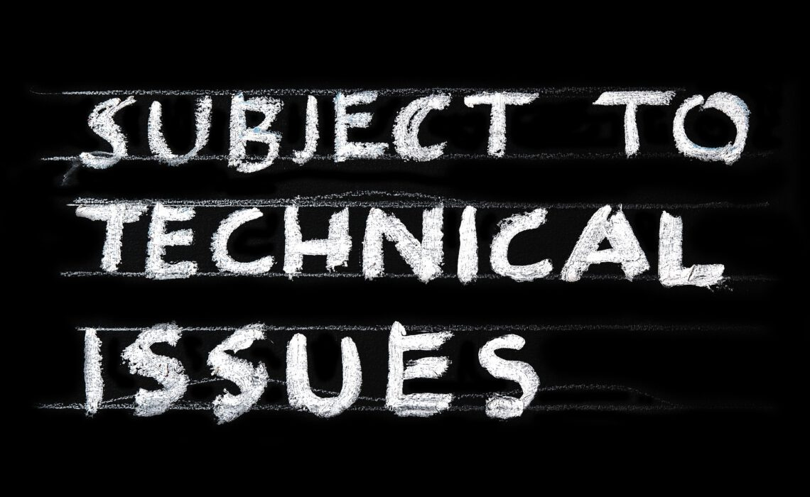 Subject To Technical Issues