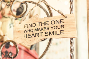 Find The One Who Makes Your Heart Smile